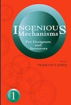 Ingenious Mechanisms: Vol I