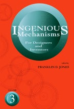 Ingenious Mechanisms: Vol III