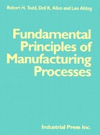 Fundamental Principles of Manufacturing Processes