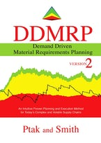 Demand Driven Material Requirements Planning (DDMRP): Version 2