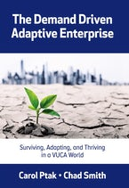 The Demand Driven Adaptive Enterprise