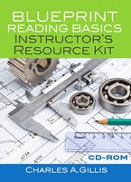Blueprint Reading Basics Instructor's Resource Kit